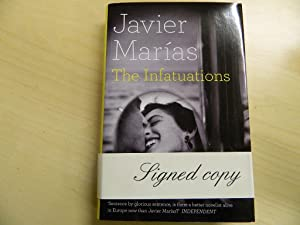 The Infatuations-SIGNED FIRST PRINTING: Marias, Javier