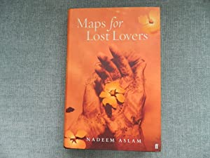 Maps for Lost Lovers-SIGNED, DATED & LOCATED: Aslam, Nadeem