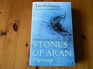 Stones of Aran: Pilgrimage-SIGNED BY ROBERT MACFARLANE: Macfarlane, Robert (