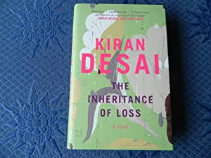 The Inheritance of Loss - SIGNED FIRST: Desai, Kiran