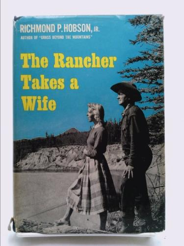 The Rancher Takes a Wife