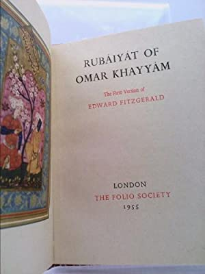 Rubaiyat of Omar Khayyam, the First Version: Omar Khayyam &