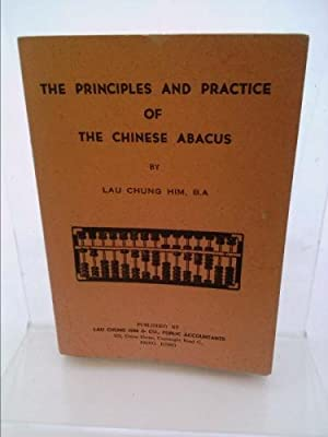 The Principles and Practice of the Chinese: Him Lau Chung