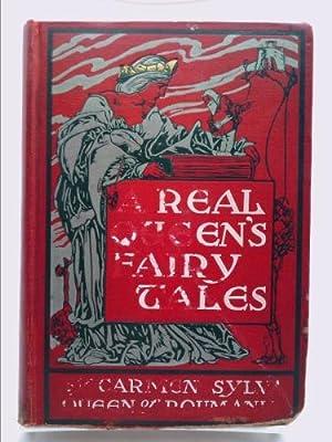 A Real Queen's Fairy Tales: Carmen Sylva, Queen
