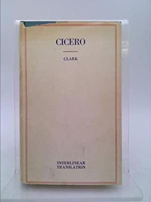 Select Orations of Cicero: The Four Orations: Cicero/William Underwood And