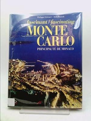 Fascinant Monte Carlo: Principaute De Monaco: Erlanger, Philippe