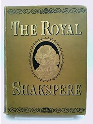 The Royal Shakspere Vol I: William Shakspere [Shakespeare];