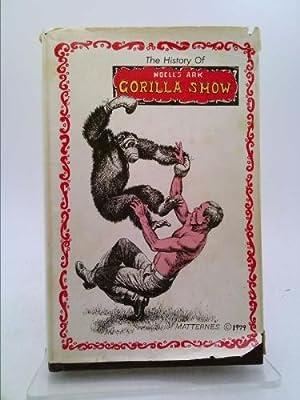 History of Noell's Ark Gorilla Show: Anna M. Noell
