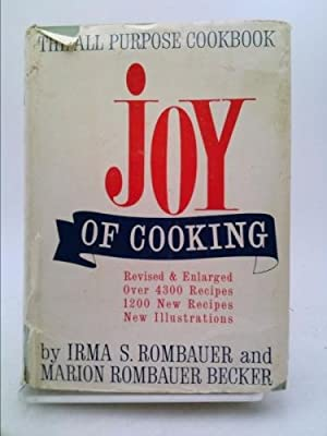 JOY OF COOKING : 1964 - Revised: Rombauer, Irma S.