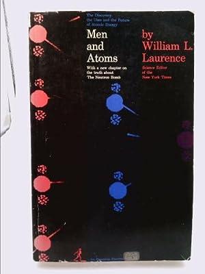 Men and Atoms: William L. Laurence
