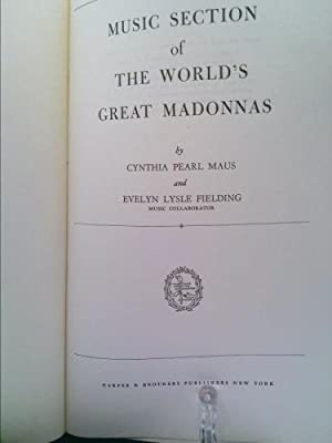 [(Music Section of the World's Great Madonnas)] [Author: Cynthia Maus] published on (October, ...