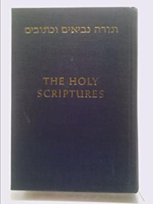 THE HOLY SCRIPTURES ACCORDING TO THE MASORETIC: The Lord God