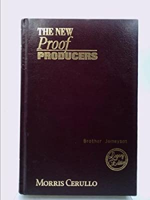 THE NEW Proof PRODUCERS - Seventh Edition,: Cerullo, Morris