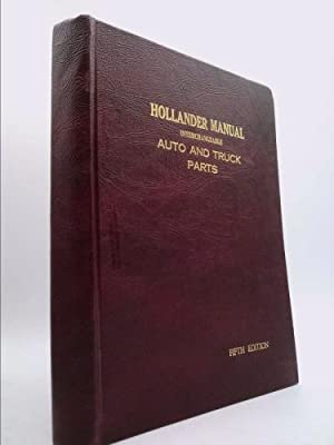 The Hollander Manual the Bible of Interchangeable