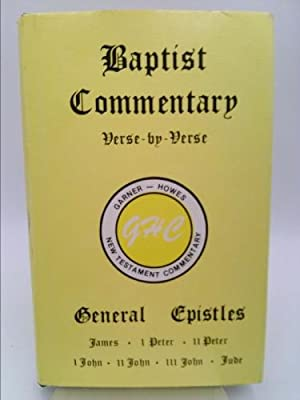 Baptist Commentary, Verse By Verse, Vol XIII,: Garner, Dr. Albert