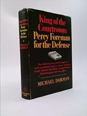 King of the courtroom;: Percy Foreman for: Dorman, Michael