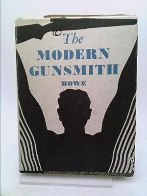 The Modern Gunsmith, Volume II: Howe, James Virgil