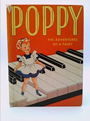 POPPY: THE ADVENTURES OF A FAIRY: Anne Perez-Guerra