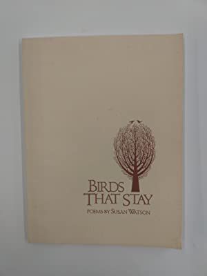 Birds That Stay: Poems: Watson, Susan J.
