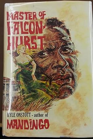Master of Falconhurst: Onstott, Kyle