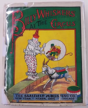 Billy Whiskers at the Circus: Wheeler, F.G., Montgomery, Frances Trego
