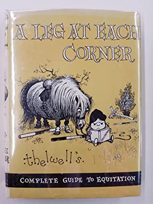 A Leg at Each Corner: Thelwell's Complete: Thelwell, Norman