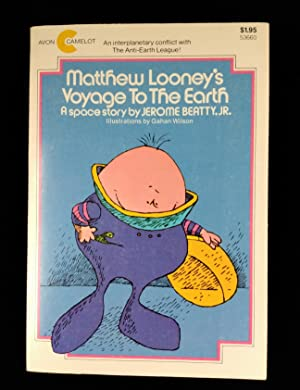 Matthew Looney's Voyage to the Earth: A Space Story