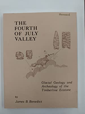 The Fourth of July Valley: Glacial Geology and Archeology of the Timberline Ecotone
