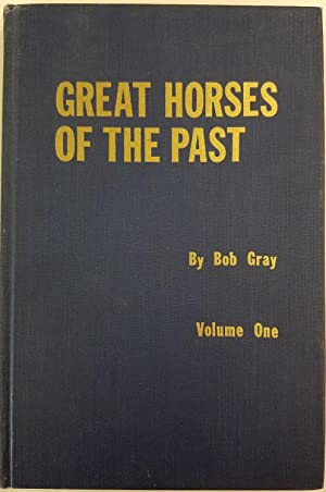 Great Horses of the Past Vol. 1