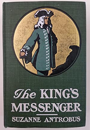The King's Messenger: Antrobus, Suzanne