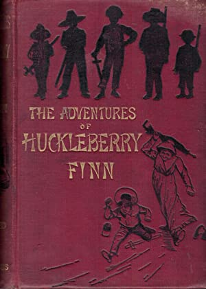 THE ADVENTURES OF HUCKLEBERRY FINN,; (Tom Sawyer's Comrad), with 174 illustrations (by E. W. ...