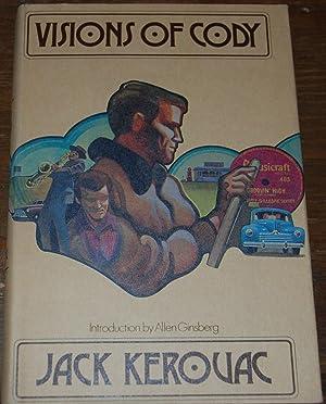 VISIONS OF CODY: KEROUAC, Jack