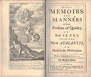 SECRET MEMOIRS AND MANNERS OF SEVERAL PERSONS OF QUALITY,; of both sexes from the New Atlantis, an ...