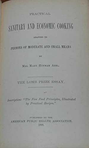 PRACTICAL SANITARY AND ECONOMIC COOKING adapted to persons of moderate and small means.; The Lomb...
