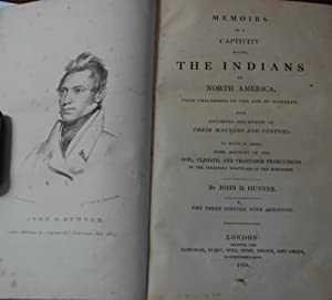 MEMOIRS OF A CAPTIVITY AMONG THE INDIANS OF NORTH AMERICA; from childhood to the age of nineteen;...