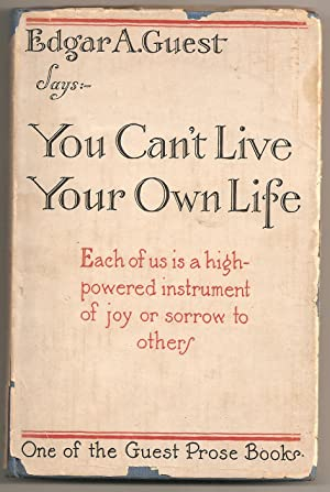 You Can't Live Your Own Life: Guest, Edgar A.