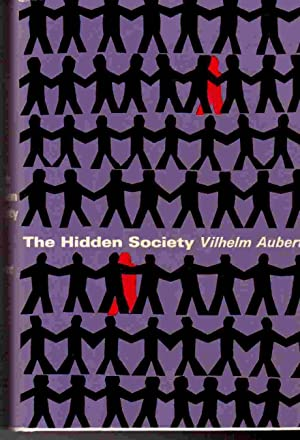 The Hidden Society: Aubert, Vilhelm