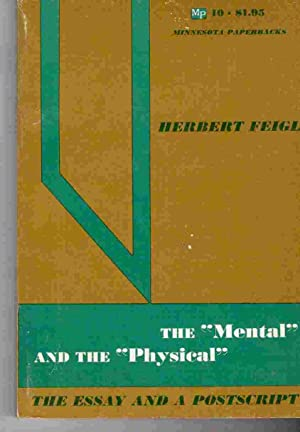 The Mental and the Physical: The Essay and a Postscript.: Feigl, Herbert