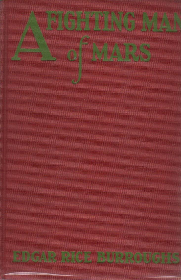 A FIGHTING MAN OF MARS Burroughs, Edgar Rice; Hutton, Hugh [illustrator] Hardcover