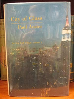 THE NEW YORK TRILOGY:CITY OF GLASS, GHOSTS,: Auster, Paul
