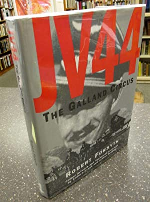 JV44: The Galland Circus [SIGNED]: Forsyth, Robert; Creek,