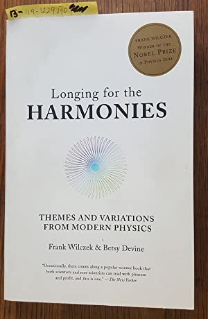 LONGING FOR THE HARMONIES. THEMES AND VARIATIONS FROM MODERN PHYSICS