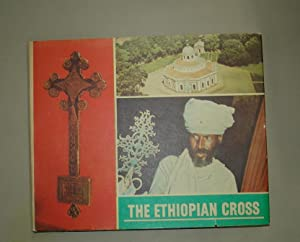 THE ETHIOPIAN CROSS: Korabiewicz, W. Dr