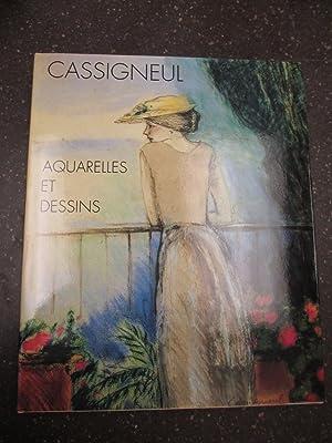 CASSIGNEUL: Aquarelles et Dessins: Cassigneul, Jean-Pierre; Raczymow,