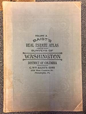 BAIST'S REAL ESTATE ATLAS OF SURVEYS OF: Baist, R H.