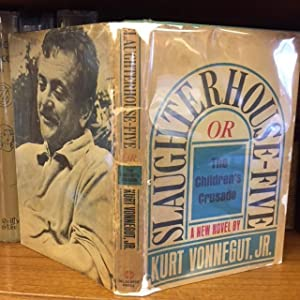 SLAUGHTERHOUSE-FIVE OR THE CHILDREN'S CRUSADE: A DUTY: Vonnegut Jr., Kurt