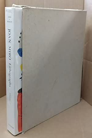 JOAN MIRO: LITHOGRAPHS VOLUME 1: Miro, Joan; Leiris,