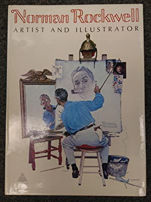 NORMAN ROCKWELL: ARTIST AND ILLUSTRATOR [SIGNED]