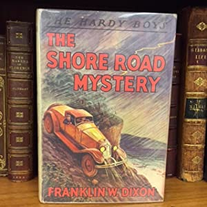 HARDY BOYS: THE SHORE ROAD MYSTERY: Dixon, Franklin W.;