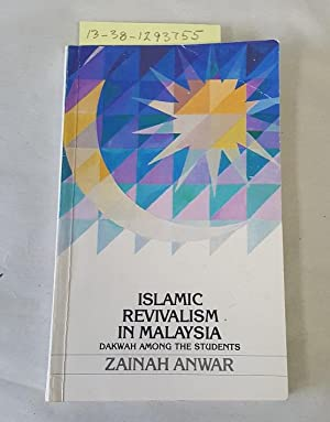 ISLAMIC REVIVALISM IN MALAYSIA: DAKWAH AMONG THE STUDENTS